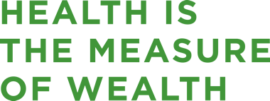 health is the measure of wealth